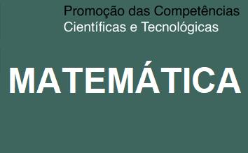 Promoção das Comp. Científicas e Tecnológicas - Matemática