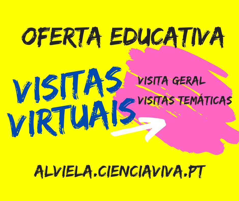 Visitas Virtuais para Escolas - Marque já a sua visita!