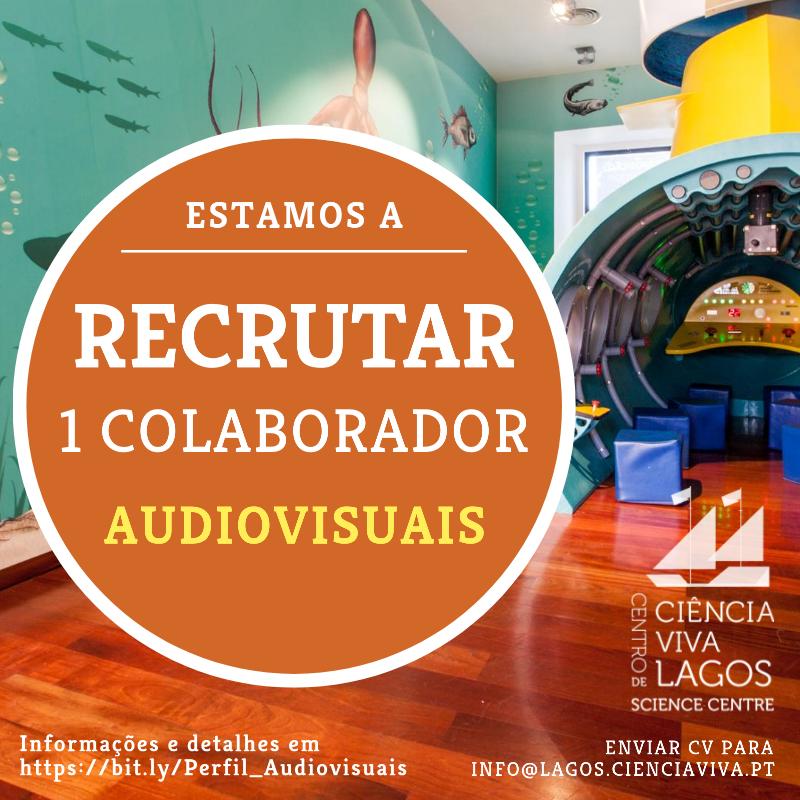 Recrutamento | 1 Colaborador em Audiovisuais